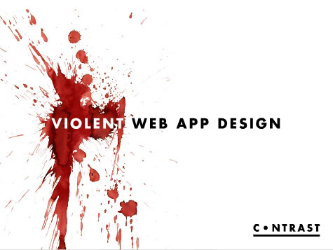 Contrast: Violent Web App Design